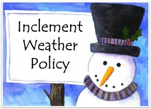 Snowman picture with words Inclement Weather policy
